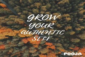 Grow Your Authentic Self